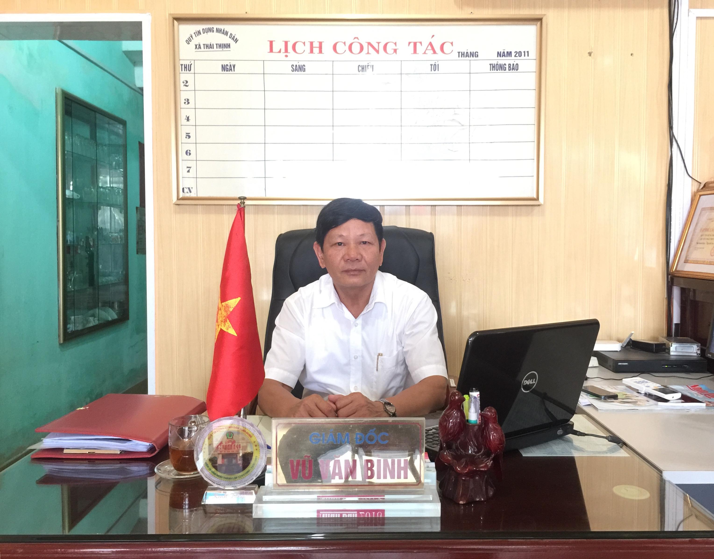 Ông Vũ Văn Bình - Giám đốc QTDND Thái Thịnh
